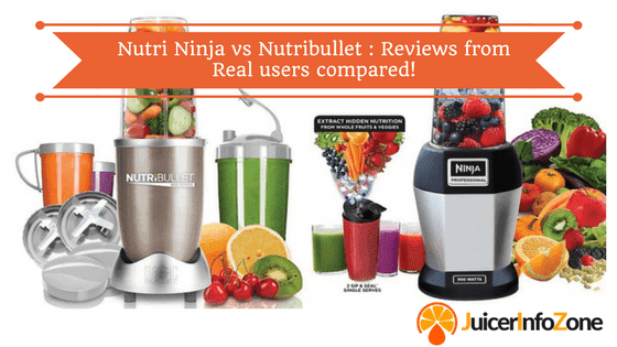 Nutri ninja vs nutribullet _ Reviews from Real users compared!