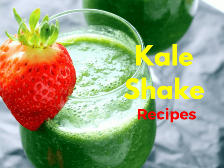 Kale Shake Recipes That Will Get You Going