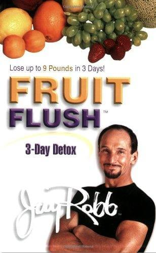 Jay Robb's Fruit Flush Diet