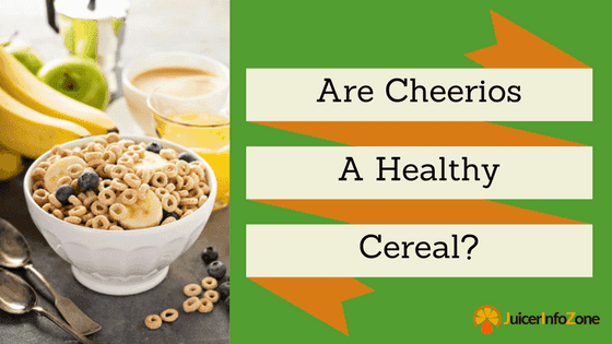 Are Cheerios a Healthy Cereal?