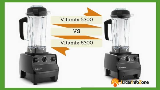 Vitamix 5300 vs 6300