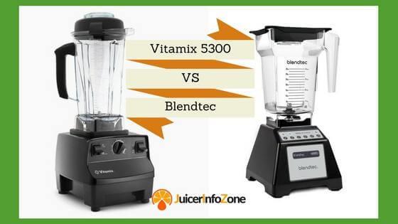 Vitamix 5300 vs blendtec
